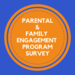 Parental and Family Engagement Program Survey 2019