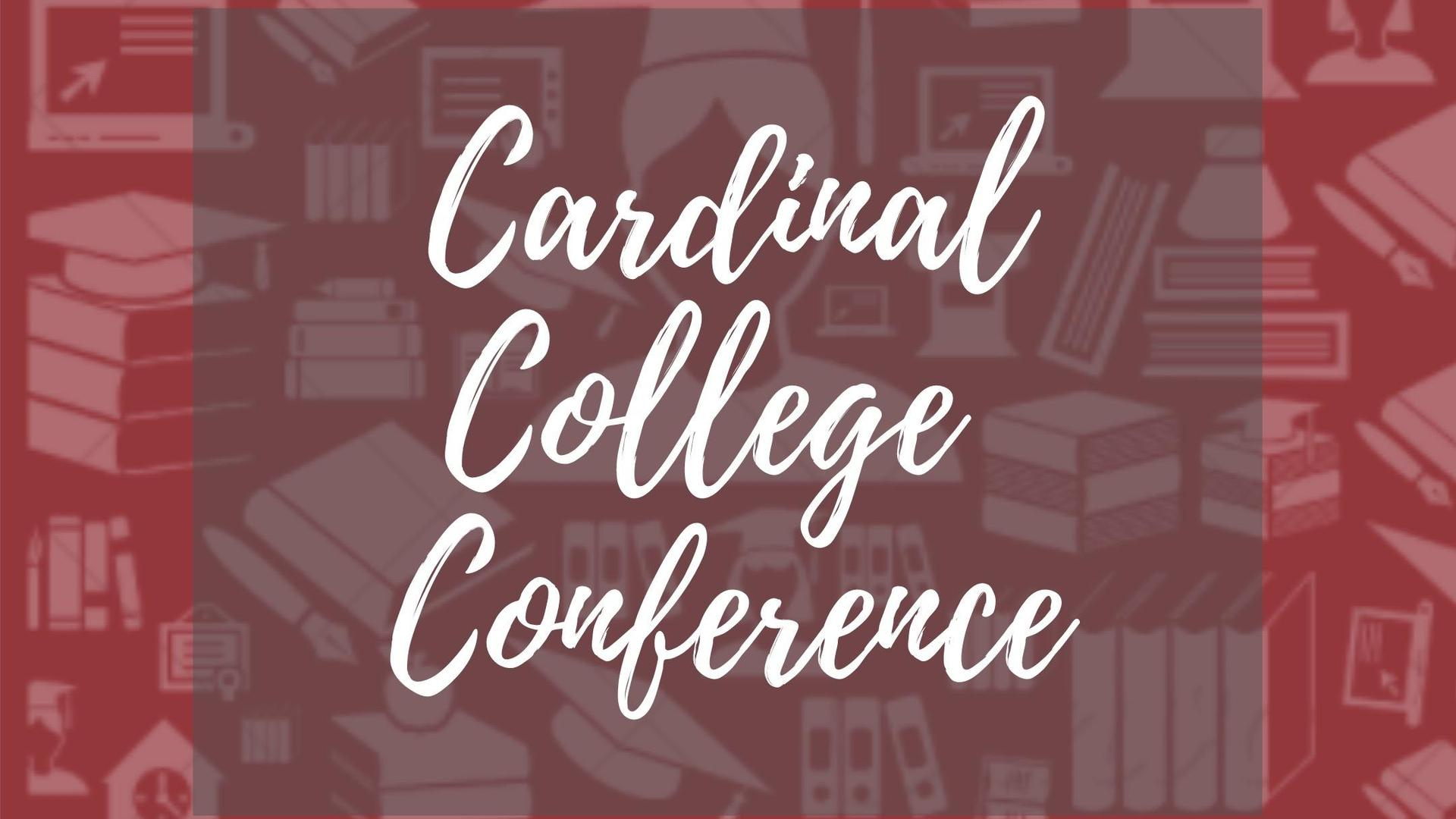 Cardinal College Conference