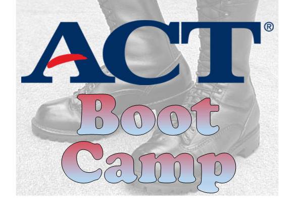ACT Boot Camp in February