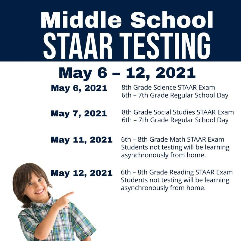 Middle School STAAR Testing May 6 – 12, 2021  May 6, 2021 8th Grade Science STAAR Exam 6th – 7th Grade Regular School Day  May 7, 2021 8th Grade Social Studies STAAR Exam 6th – 7th Grade Regular School Day   May 11, 2021 6th – 8th Grade Math STAAR Exam Students not testing will be learning asynchronously from home.  May 12, 2021 6th – 8th Grade Reading STAAR Exam Students not testing will be learning asynchronously from home.  Campuses will communicate with students on what day(s) to report for testing.  It is the policy of Edinburg C.I.S.D. not to discriminate on the basis of sex, age, handicap, religion, race, color, or national origin in its educational programs. Es poliza del Distrito Escolar de Edinburg el no discriminar por razones con base en sexo, edad, religion, raza, color, orige