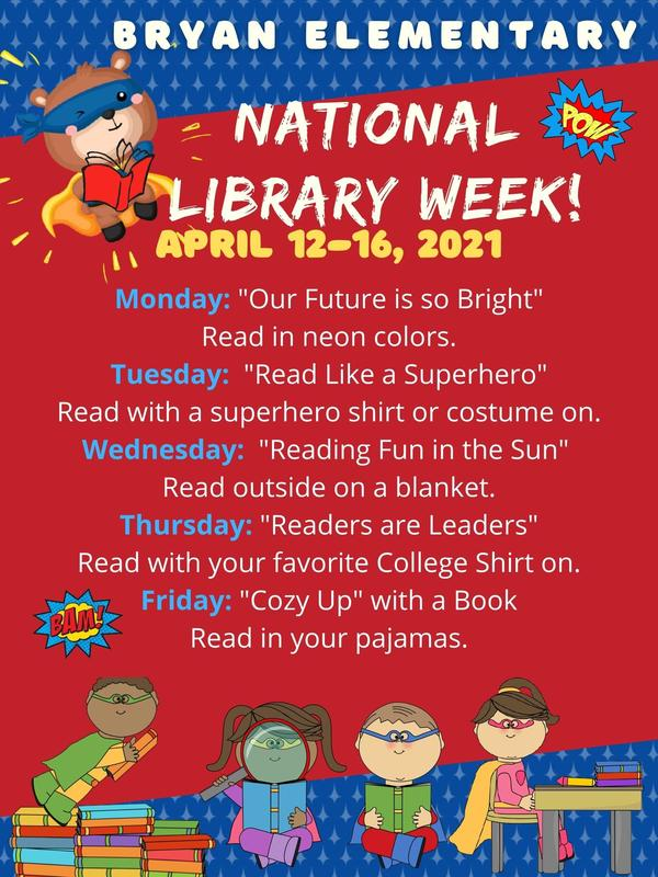 Coming Soon...National Library Week Celebration @ Bryan Elementary! Featured Photo