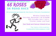 WES 65 Roses 5K Nov. 3, 2018 at 10:00am, Windsor Castle Park