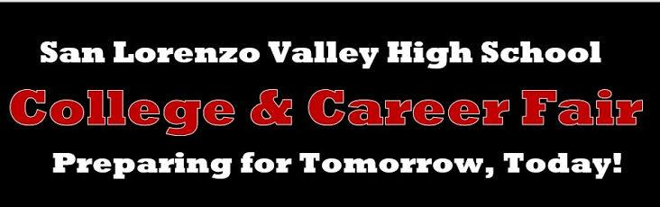 san lorenzo valley high school college and career fair preparing for tomorrow, today!