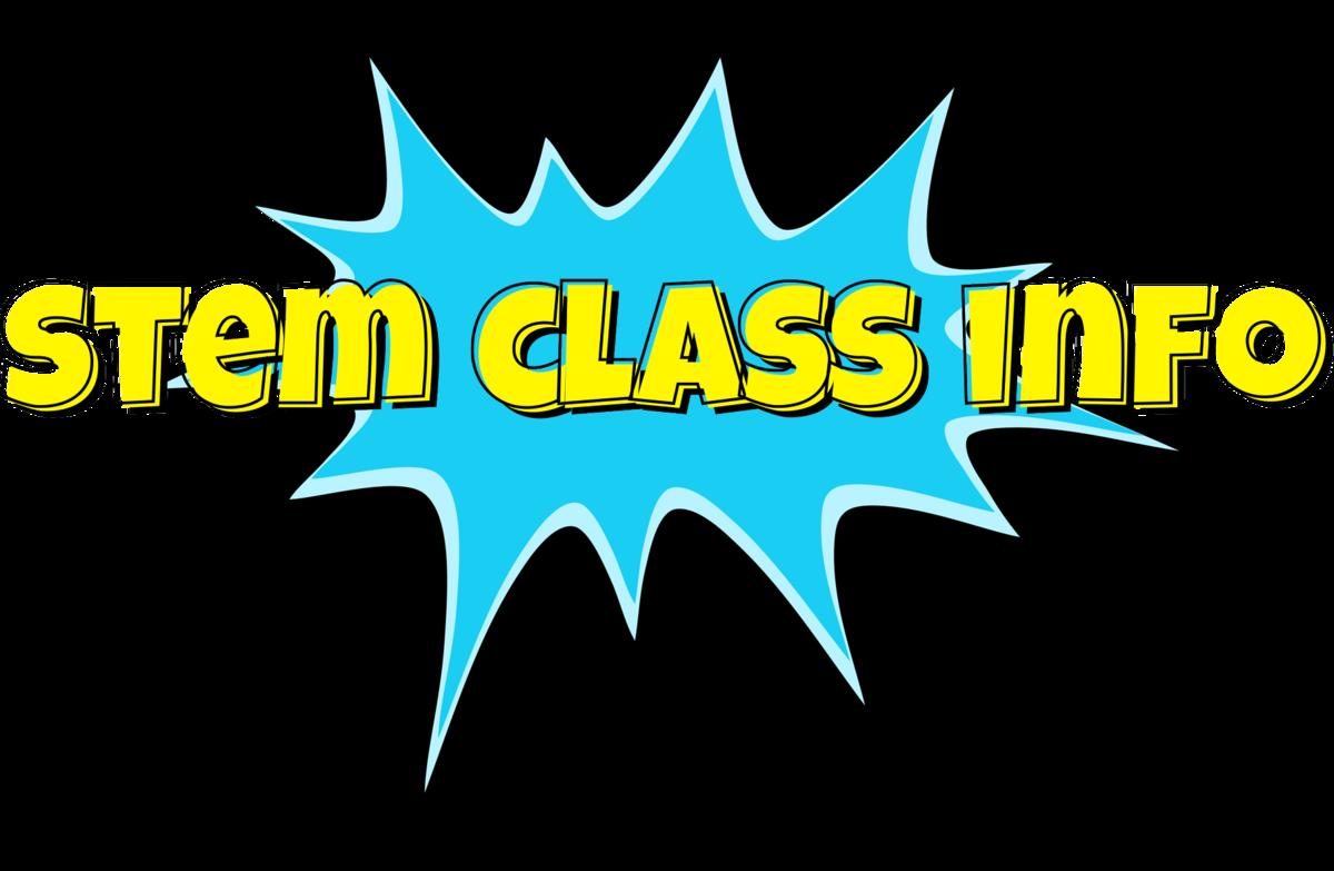 STEM Class Information