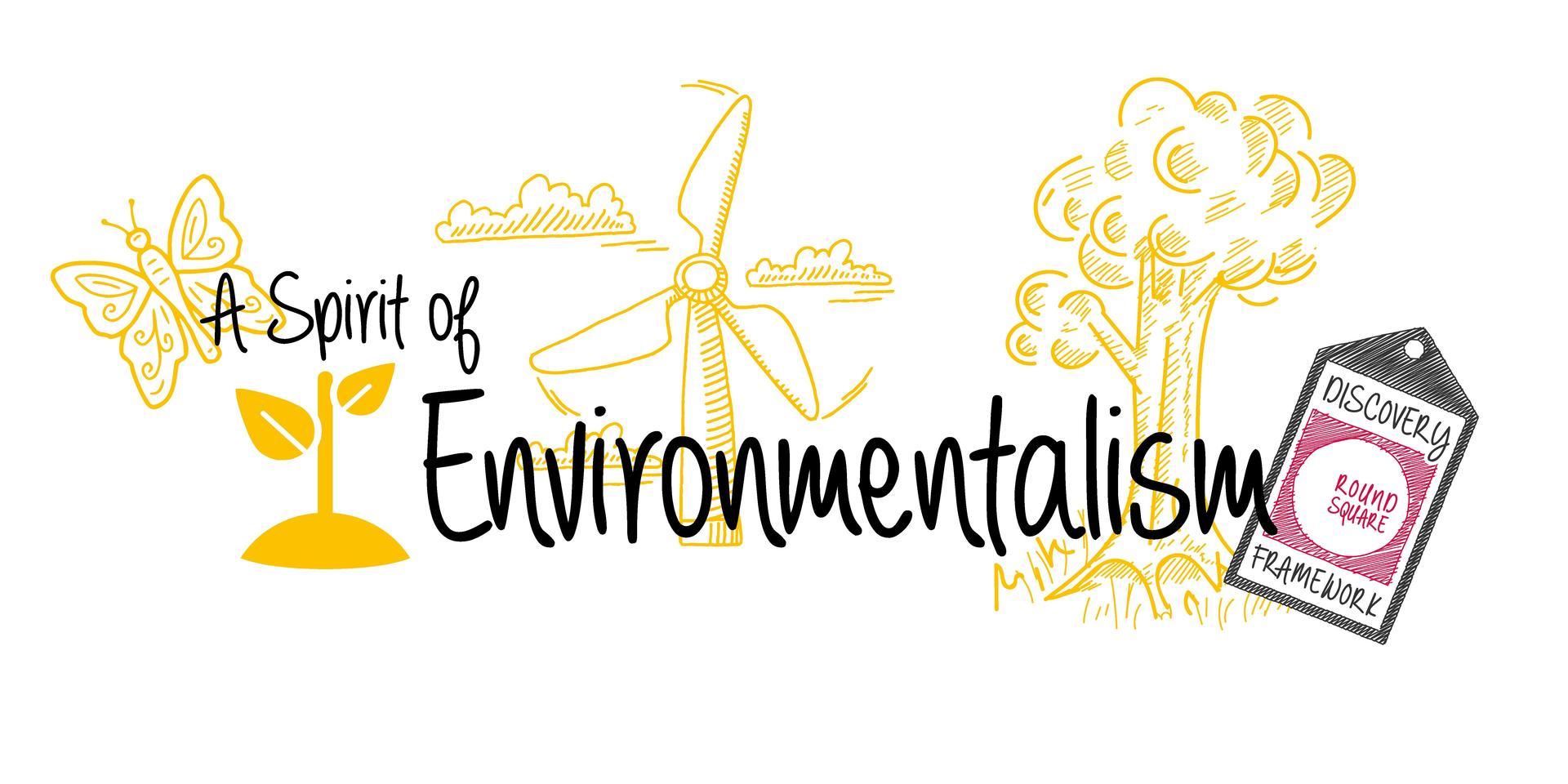 A spirit of environmentalism