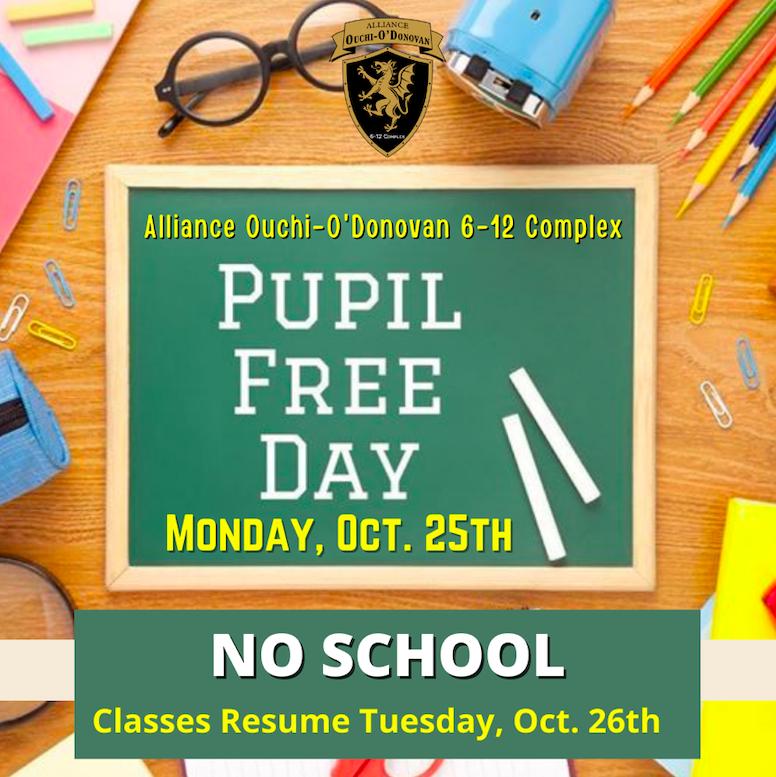 No School- Monday, October 25th- Pupil Free Day Thumbnail Image