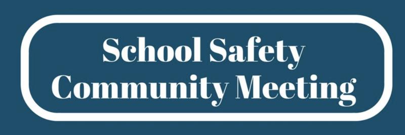 School Safety Community Meeting POSTPONED Thumbnail Image
