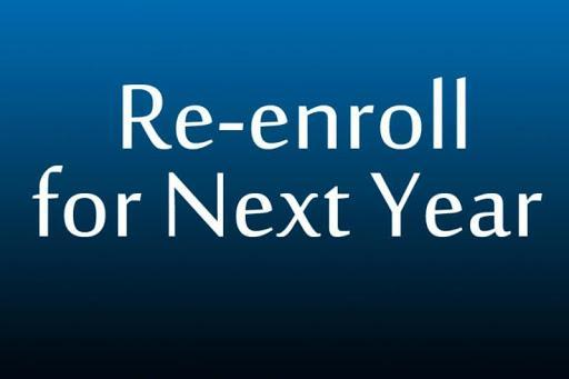 Re-enroll for next year
