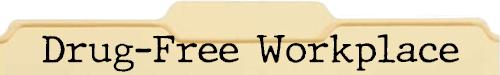 Drug Free Workplace File Folder