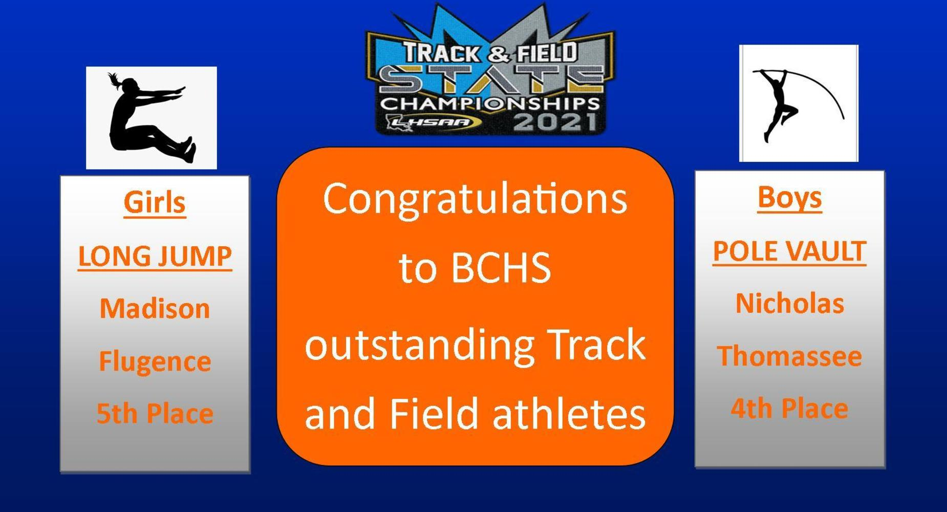 BCHS Result- LHSSA Track & Field Result -2021 - Madison Flugence -5th Place -Long Jump & Pole Vault- Nicholas Thomassee - 4th Place