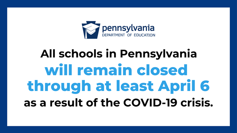 Pennsylvania Department of Education Extends School Closures through at least April 6 Featured Photo
