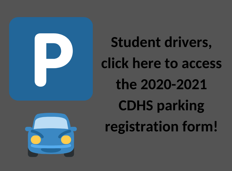 CDHS 2020-21 Student Parking Registration - Click here
