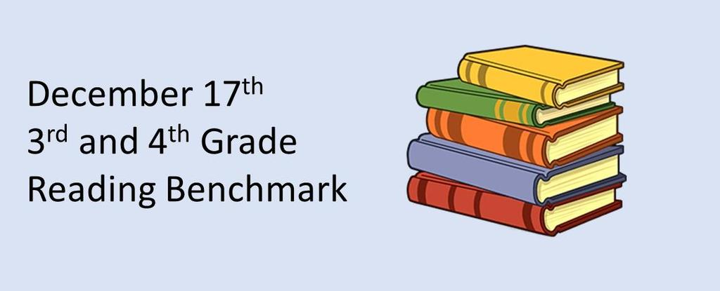 3 and 4 Reading Benchmark
