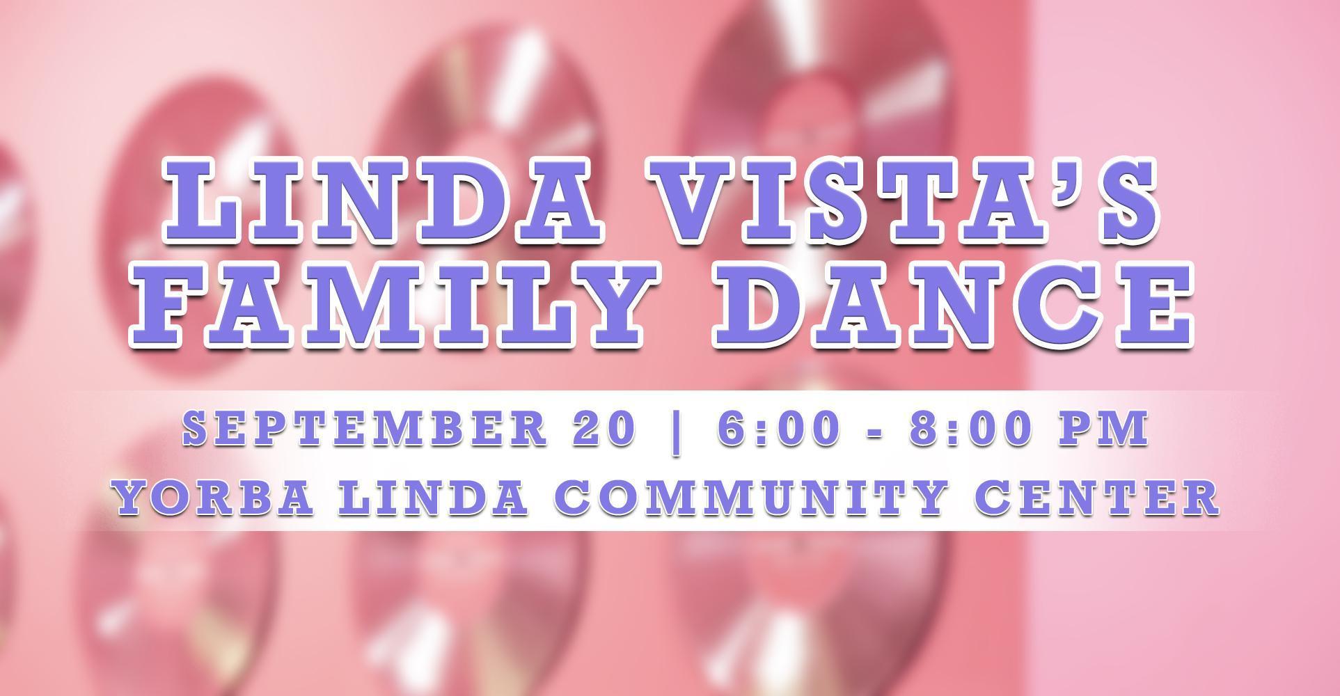 Linda Vista's Family Dance