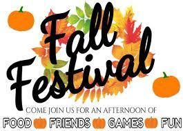 Fall Festival Join us for food, friends, fun