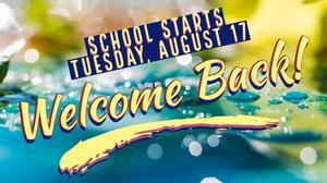 School Starts 8-17-21