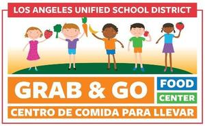 LAUSD Grab and Go.jpg