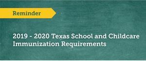 2019-2020 Texas School and Child Immunization Requirements