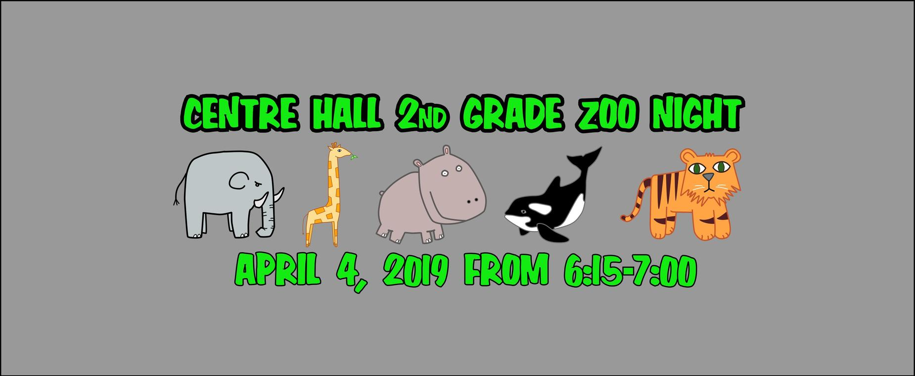 2ND Grade Zoo Night April 4 from 6:15 to 7