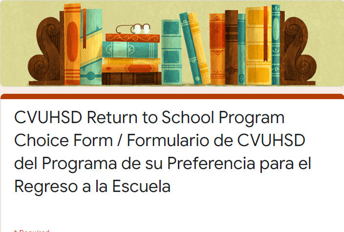 CVUHSD Return to School Program Choice Form / Formulario de CVUHSD del Programa de su Preferencia para el Regreso a la Escuela Featured Photo