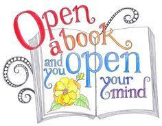 open a book and you open your mind!