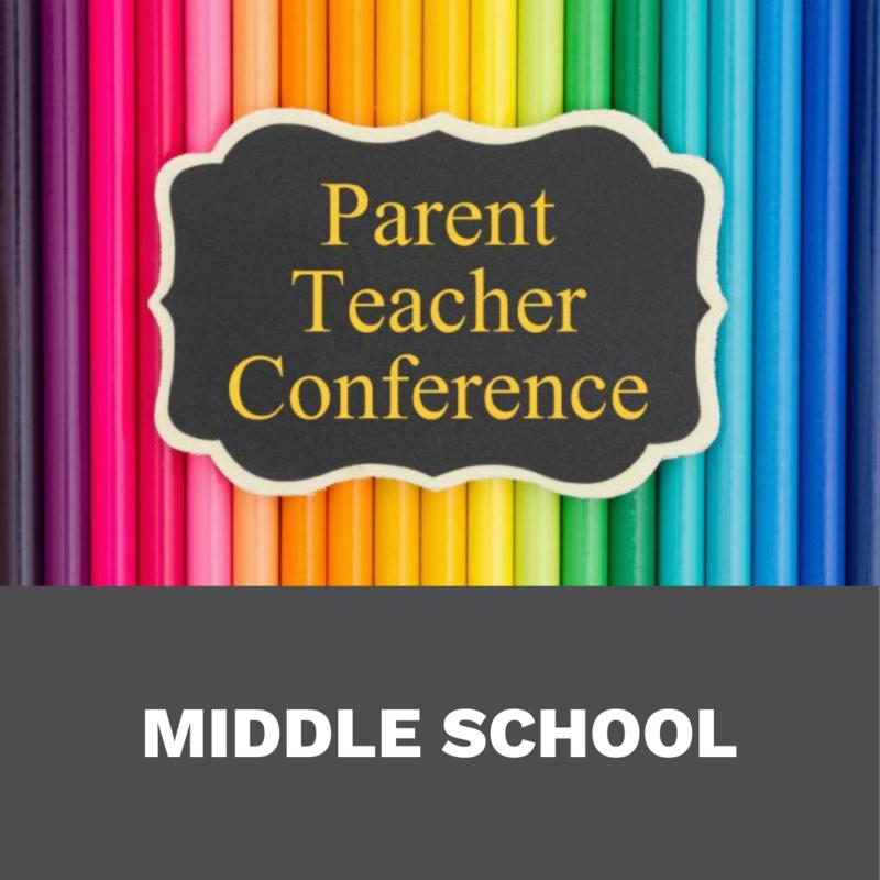 Middle School Parent Teacher Conference