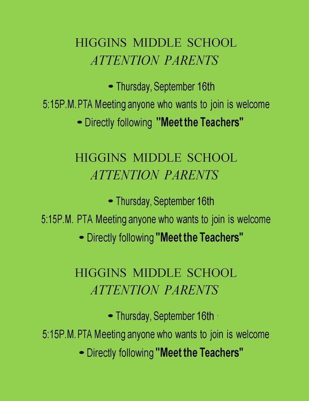 Higgins PTA/Meet the Teachers Meeting 9-16-21 at 5:15 pm