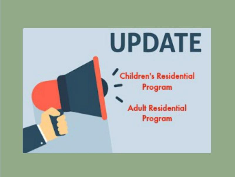 Children's and Adult's Residential Program