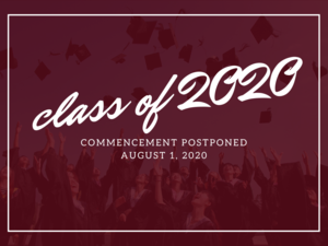 Class of 2020 Commencement Postponed