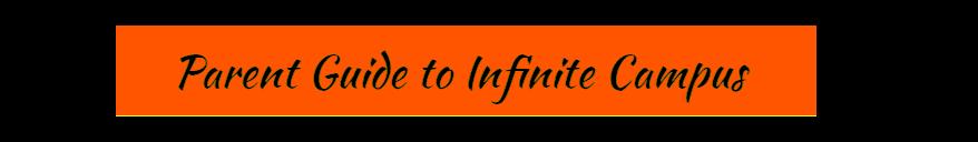 parent guide to Infinite Campus