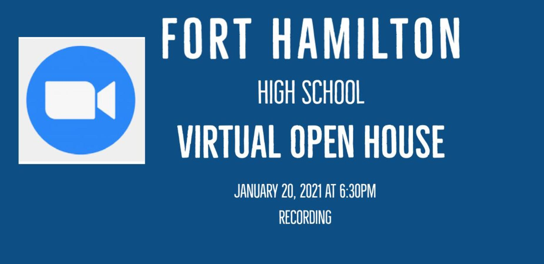 White Square with a blue circle and a camera icon, Fort Hamilton high school open house January 20, 2021 at 6:30pm Recording
