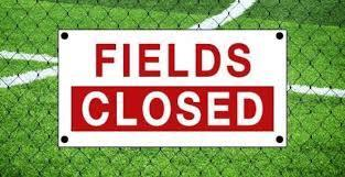 Image that reads Fields Closed
