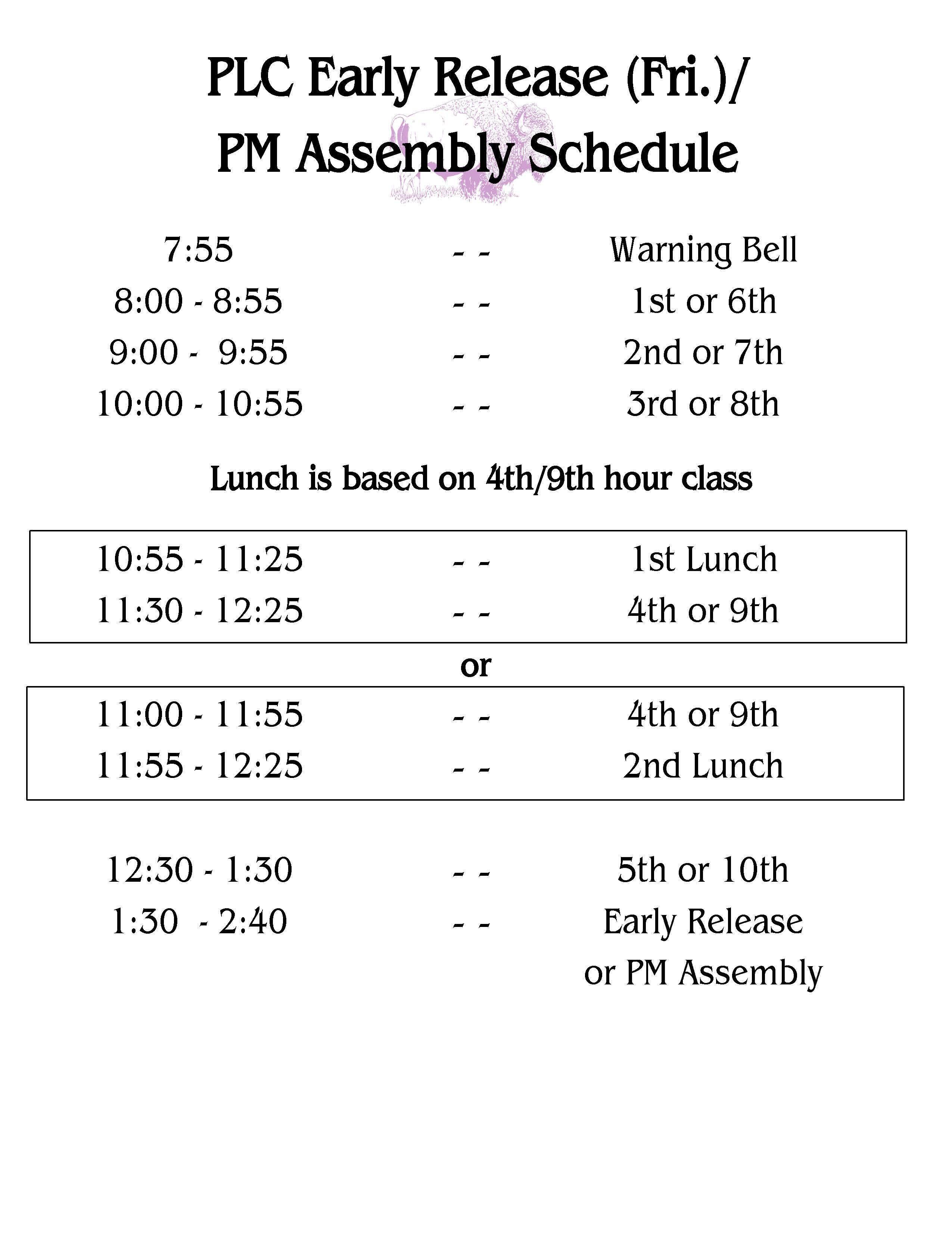 Friday Schedule (Same as AM assembly Mon-Thurs)