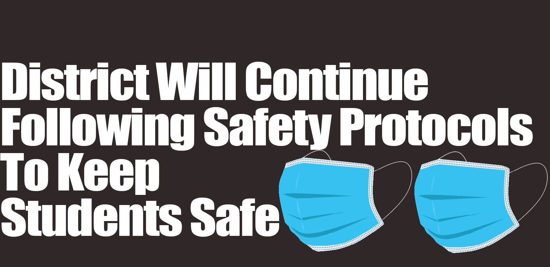 District Safety Protocols