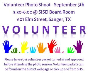 Volunteer Photo Shoot on September 5th from 3:30-6:00 at the SISD Board Room.
