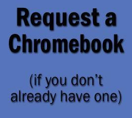 Request a Chromebook