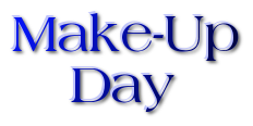 Make-Up School Day - February 18th Featured Photo
