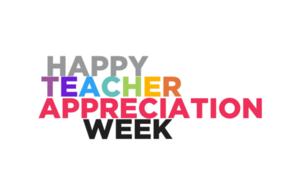 Happy+Teacher+Appreciation+Week.png