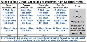 Updated Scheudle for Dec 14-17. 8am -1pm Odd - Monday & Wed Even Tues & Thursday