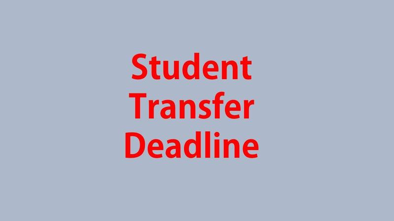 Reminder:  Deadline for Student Transfer Featured Photo