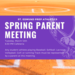 Spring Parent Meeting