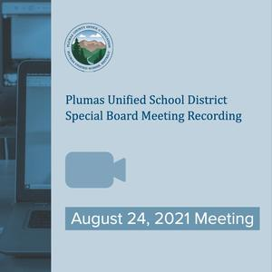 Video recording of 8/24/21 board meeting