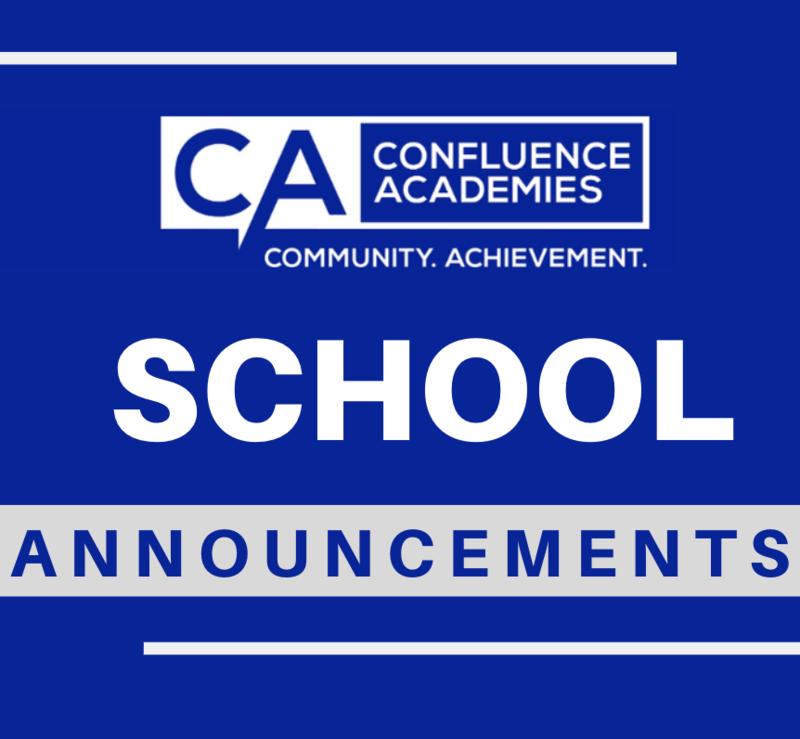 School Annoucement Confluence Academies