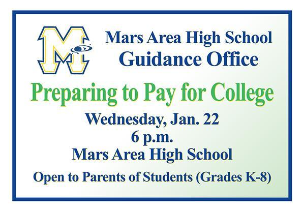 Mars Area High School Guidance Office - Preparing to Pay for College