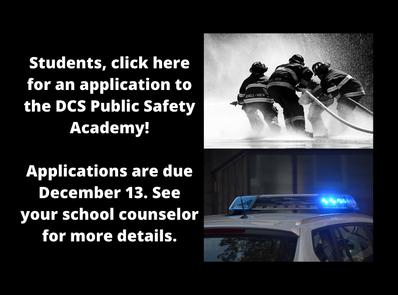 Click Here for Public Safety Academy Application, Due December 13