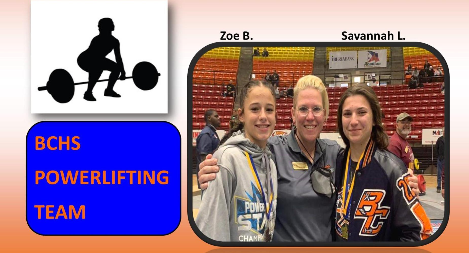 Girls Powerlifting Team - Zoe Broussard & Savannah Lavergne - 2020-2021