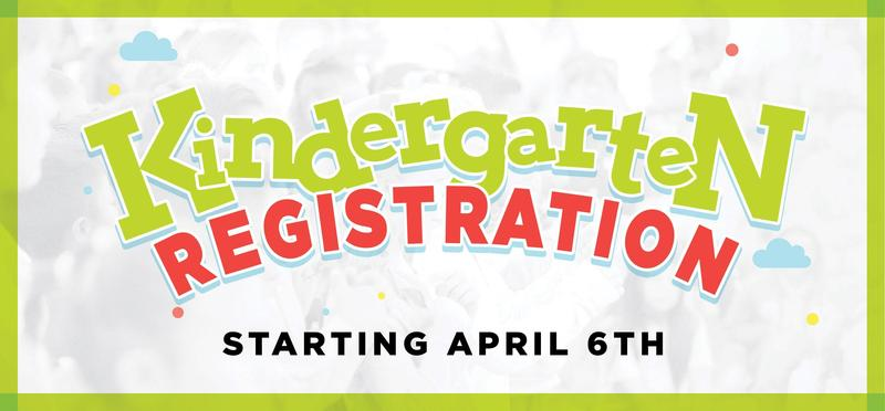 Kindergarten Registration Starts April 6th! Featured Photo