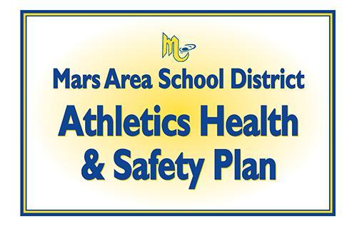 Mars Area School District Athletics Health and Safety Plan