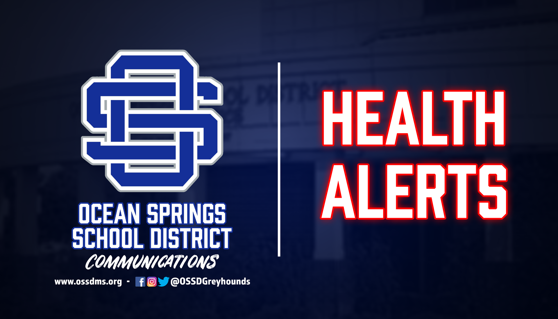 OSSD HEALTH ALERTS