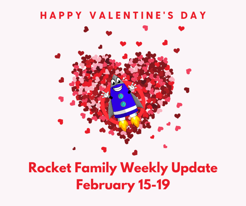 Rocket Family Weekly Update - February 15-19 Featured Photo